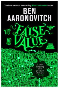 Télécharger ou Lire en Ligne False Value Livre Gratuit (PDF ePub - Ben Aaronovitch, The hugely anticipated brand new RIVERS OF LONDON novel. Peter Grant is facing fatherhood, and an uncertain future,. Douglas Adams, Kindle, Got Books, Books To Read, Tad Williams, Hanging Tree, Mystery, Favorite Son, What To Read