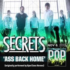 Secrets will be covering 'Ass Back Home' by Gym Class Heroes on Punk Goes Pop Volume 5