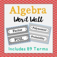 Algebra Vocabulary Science Word Wall. Each of the 89 math terms has been created in black and white for super easy printing. It's easy to make them stand out with your choice of colored paper! While this document is not editable, I have included several c