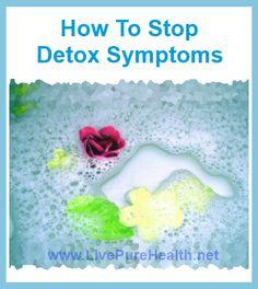 Stop Detoxing symptoms in their tracks #detoxing #detox symptoms