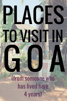 "Places to Visit in Goa For Tourists  Ever wonder what tourists get up to in Goa? I mean, it's a beach destination but what else is here for tourists… There is a lot! Because I live here, I haven't gone into tourist mode and actually haven't been to some places to visit in Goa on this list (yes, even after nearly 4 years).  I'm going to go all ""Lonely Planet"" and tell you the places that tourists come here looking for, since guidebooks say they are the best!"