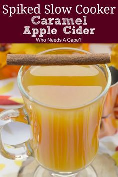 Need a fun adult beverage for your next gathering? Make this 3 ingredient Spiked Slow Cooker Caramel Apple Cider, so delicious. Your guests will love it. | Who Needs A Cape? #slowcookercocktail #applecidercocktail #fallcocktail