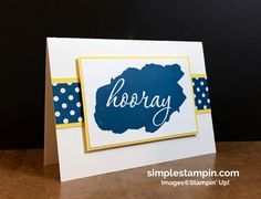"""""""HOORAY"""" for the classics! - Simple Stampin"""