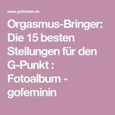 Orgasmus-Bringer: Die 15 besten Stellungen für den G-Punkt : Fotoalbum - gofeminin