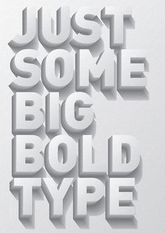 Just some big bold type.