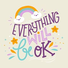 Everything will be ok lettering , Cute Quotes, Happy Quotes, Words Quotes, Positive Quotes, It Will Be Ok Quotes, Inspiration Typographie, Everything Will Be Ok, Happy Words, Typography Quotes