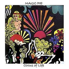 Magic Pie - Circus of Life