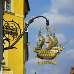 The Golden Ship Sign created by Bandi Schima 1938 - Gyor Hungary Blade Sign, Storefront Signs, Nautical Signs, Pub Signs, Business Signs, Advertising Signs, Store Signs, Objet D'art, Hanging Signs