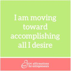 Affirmations for Self Employed Women  #ecoacherin #coacherinsaffirmations http://www.ecoacherin.com/insights