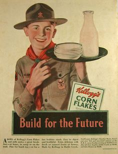"Kellogg's Corn Flakes Ad ~ Boy Scout (1931)   - ""When America's family humor ads reflected our culture's values instead of trying to corrupt them."""