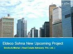 Eldeco Sohna offers 2, 3 and 4 BHK luxury apartments in Sohna, Gurgaon. Eldeco new Project is located at Sector 2 Sohna, Gurgaon