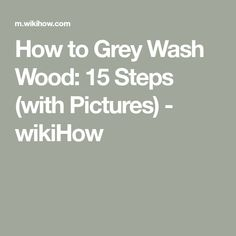 How to Grey Wash Wood. The practice of white washing wood has been around for a long time, but grey washing wood has been gaining popularity in recent years. Grey-tinted furniture and doors can add a neutral, classy, and cozy feel to your. Grey Picture Frames, Picture On Wood, Gray Wash Furniture, Diy Furniture Restoration, Whitewash Wood, Old Pallets, Rustic Bathrooms, Wood Beds, Grey Wash