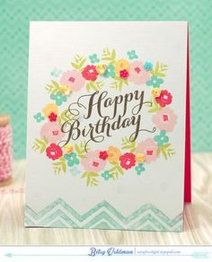 Introducing Graceful Greetings… Birthday Wreath Card by Betsy Veldman for Papertrey Ink (April Birthday Cards For Women, Handmade Birthday Cards, Greeting Cards Handmade, Ink Stamps, Pretty Cards, Copics, Scrapbook Cards, Scrapbooking, Kids Cards