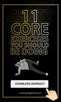 11 Core Exercises You Should Be Doing. Check out the videos and the workout at the end of the post: https://juanlugofitness.com/11-core-exercises/