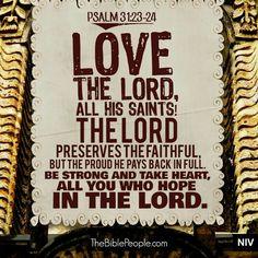 Psalm 31:23-24