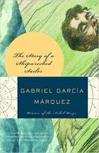 """""""The true story of the sole survivor of shipwrecked Colombian destroyer, [Gabriel Garcia Marquez's] """"The Story of a Shipwrecked Sailor"""" is 100 pages of nonfiction that reads like fiction."""" Need another reason to read it? Read Channing Sargent's #ExpoRecommends."""