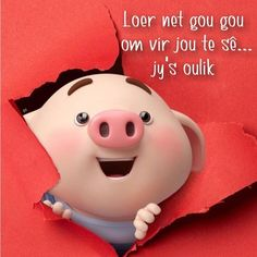 Good Morning Wishes, Good Morning Quotes, Happy Birthday Cards, Birthday Wishes, Pig Wallpaper, Cute Piglets, Pig Drawing, Pig Illustration, Afrikaanse Quotes