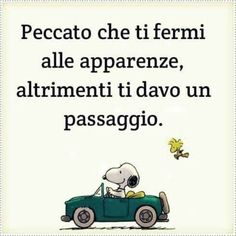 Frasi Tumblr 1889 Qoutes, Funny Quotes, Funny Memes, Italian Quotes, Life Philosophy, Snoopy And Woodstock, Thug Life, Thoughts, Comics