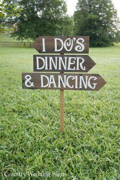 I DOS, DINNER & DANCING Rustic Wedding Sign, Outdoor Wedding Sign, Rustic Wedding Signs, Country Wedding Signs, Large Wedding Sign, Wooden via Etsy