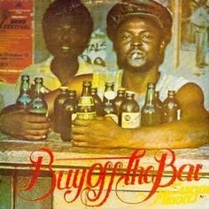 Its 1984, and Sugar Minott will 'buy off the bar' http://reggaealbumcovers.com/2010/01/sugar-minott-buy-off-the-bar/