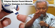 82-Year-Old Filipino Doctor Found Miracle Cure For Diabetes In 5 Minutes - Latest Viral Spot