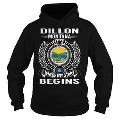 Dillon, Montana Its Where My Story Begins - #workout shirt #tee pattern. Dillon, Montana Its Where My Story Begins, hoodie zipper,sweatshirt zipper. ACT QUICKLY =>...