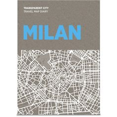 Palomar Transparent City Map Diary - Milan (294610 BYR) ❤ liked on Polyvore featuring home, home decor, fillers, books, travel, backgrounds, multi and map home decor