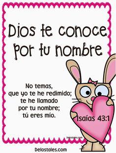 α JESUS NUESTRO SALVADOR Ω: Dios te conoce por tu nombre, y te ha llamado