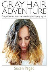 Gray Hair Adventure:Things I Learned About Life When I Stopped Dyeing My Hair, by Susan Paget Grey Hair Video, Grey Hair Inspiration, Pretty Hurts, Going Gray, Dye My Hair, Silver Hair, How To Feel Beautiful, Hairdresser, How To Find Out