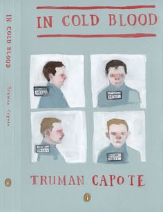 In Cold Blood, Truman Capote---I LOVE this book... Read it lately with a bunch of my Seniors. Well done!!!!