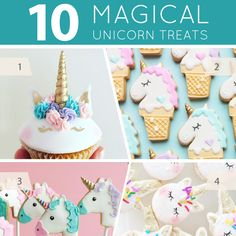 10 Magical Unicorn Treats - unicorn themed dessert trends, with unicorn cakes, cupcakes, cookies, cake pops and more for the unicorn lover!