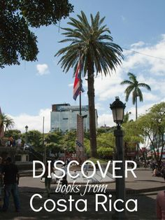Travel the world, one book at a time.  http://theglobalbookshelf.com/countries_regions/costa-rica/