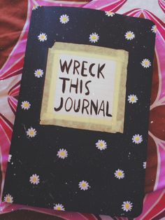 "wreckitalanna: The front cover of my ""Wreck This Journal""-done with acrylic paint"
