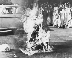 1963. Thich Quang Duc, the Buddhist priest in Southern Vietnam , burns himself to death protesting the government's torture policy against priests. Thich Quang Dug never made a sound or moved while he was burning.