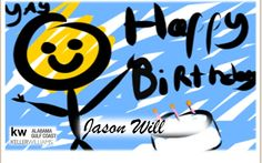 KW Family! I know its a little late but if you haven't already lets give a big (late) Happy Birthday to Jason Will! Sorry Its late! We all hope you had a Wonderful Birthday!