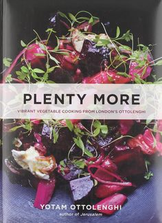 10 Plant-Based Cookbooks That Will Make You Want To Cook Vegetables - mindbodygreen.com