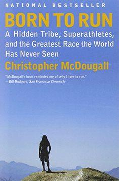Born to Run: A Hidden Tribe, Superathletes, and the Greatest Race the World Has Never Seen Random House http://www.amazon.com/dp/0307279189/ref=cm_sw_r_pi_dp_UAatub0AF3KJX