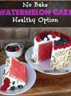 Healthy No Bake Watermelon Cake!  It's all about the presentation' #Healthy #Fun #Kidfriendly