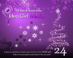 ✱✱✱ Starts December 1 - Counting Down Social Media Tips, Tools, Discounts & Specials so you can make the most of YOUR social media in 2014! Are you ready?   --> At Idea Girl Media from December 1-24  http://www.facebook.com/ideagirlmedia   ------------------ #socialmedia #socialmediatips #socialmediamarketing #holidays2013 #blackfriday #cybermonday #FacebookMarketing #FacebookTips #TwitterMarketing #TwitterTips #smallbusiness #entrepreneurs #PinterestMarketing #InstagramMarketing #marketing