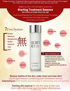 SECRET KEY Starting Treatment Essence - I have to admit that I'm a budget buyer and can't afford to buy the famous Miracle Water from SK-II. So, I bought this, as it was said to be their dupe. So far so good, though. :))))