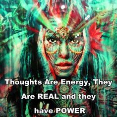 Thoughts are energy. They are real and have power. @allaboutenergy