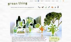 Green Thing is a non-profit public service that encourages people to live greener lives. Their website is wacky to say the least, and yet so distinctly interesting. Page Layout Design, Web Design, Eco Green, Green Business, Public Service, Green Life, Creative People, Climate Change, The Help