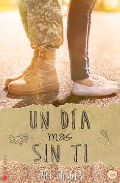 ACCION LECTURA: NOVEDAD DE MAYO Un día más sin ti *2* - Pat Casalà...