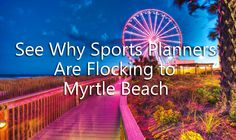 See Why Sports Planners Are Flocking to MyrtleBeach http://prevuemeetings.com/destinations/north-america/an-active-sporty-lifestyle-draws-groups-to-myrtle-beach/   #travel #sportstravel #eventplanning #sports #myrtlebeach #florida #beach