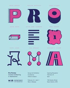 Flyer for Pro-Forma, a curated exhibition of abstract art which opens next weekend. Part of a larger typographic identity system created for the exhibit.  .  .  #typography #graphicdesign #posterdesign #identity (at Work Release)