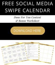 Free Social Media Swipe Calendar, Done For You Content, and Bonus Worksheet