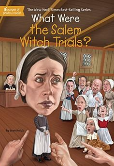 What Were the Salem Witch Trials? (What Was?)