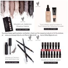 New Products Coming September 2015, Eye Pallets, Concealer, Liquid Foundation, Brow Gel & Color and Lipsticks of many colors!  So Exciting.