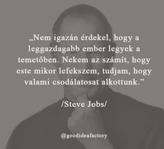 Napi motiváció Steve Jobs-tól. :)  #stevejobs #motivation #motivationquotes #quote #motivational #flow #lovemyjob #succes #succesful #succesfulpeople