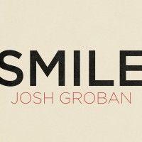 "JoshGroban.com - Albums: ""Smile"" - Single"